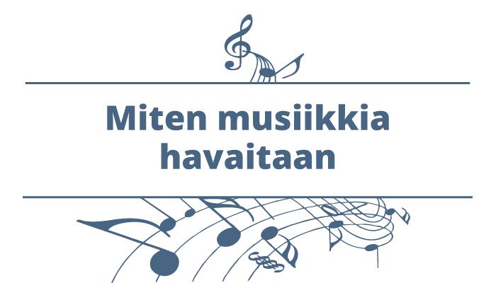 Miten musiikkia havaitaan